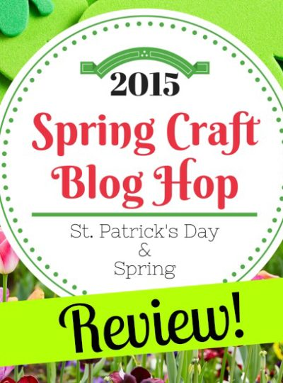 Spring Craft Blog Hop-Part II-Review