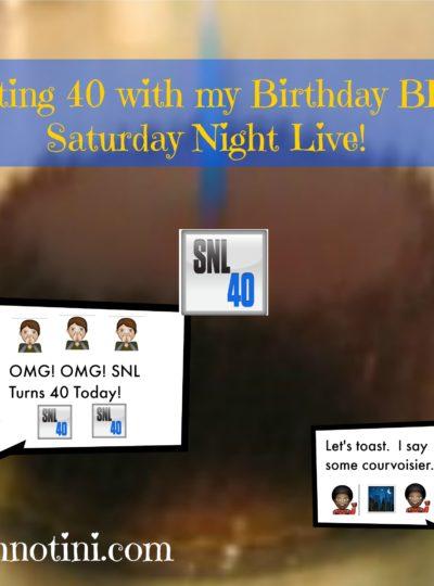 Hitting 40 with my Birthday BFF-Saturday Night Live!