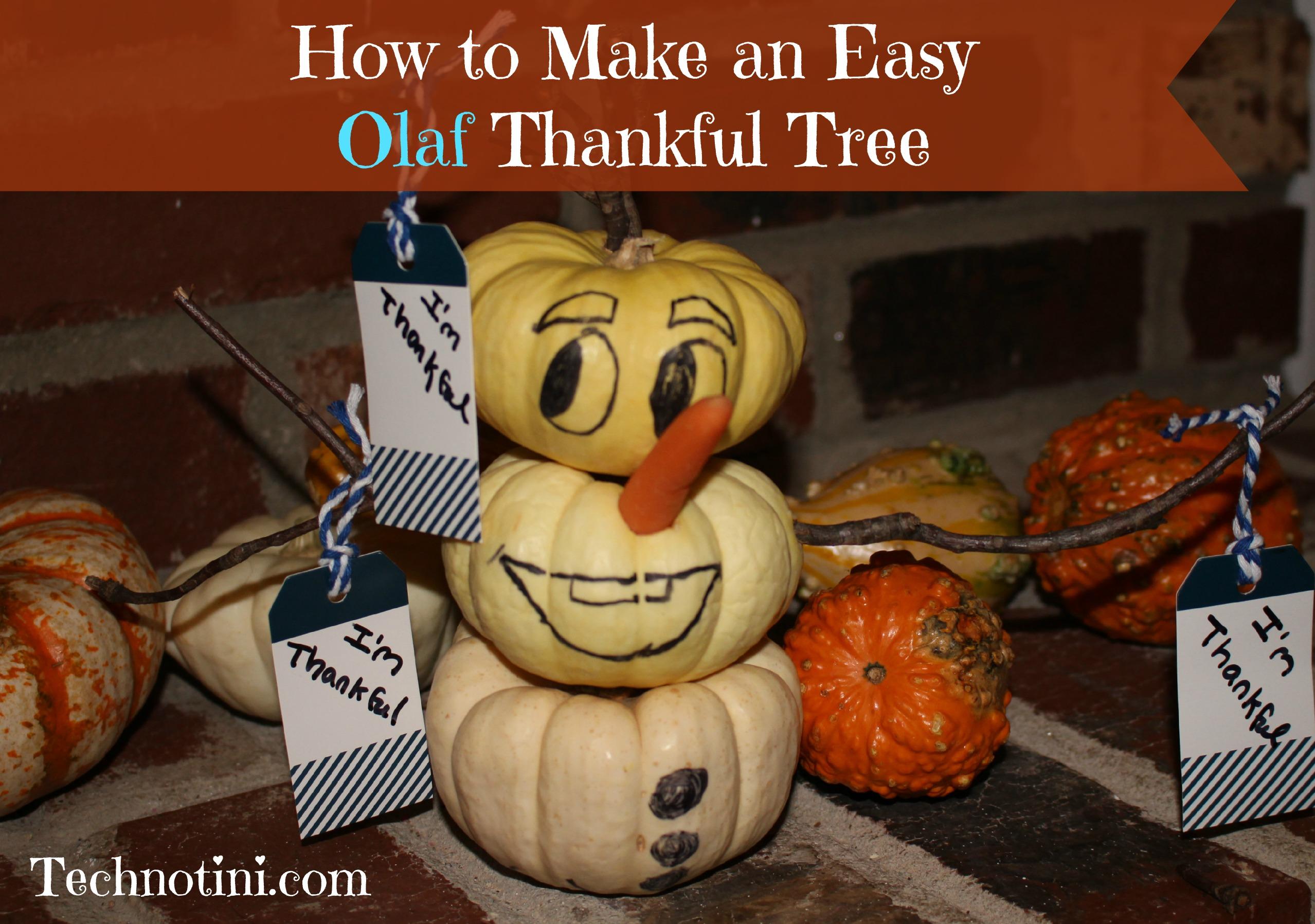 How to Make an Easy Olaf Thankful Tree - Technotini