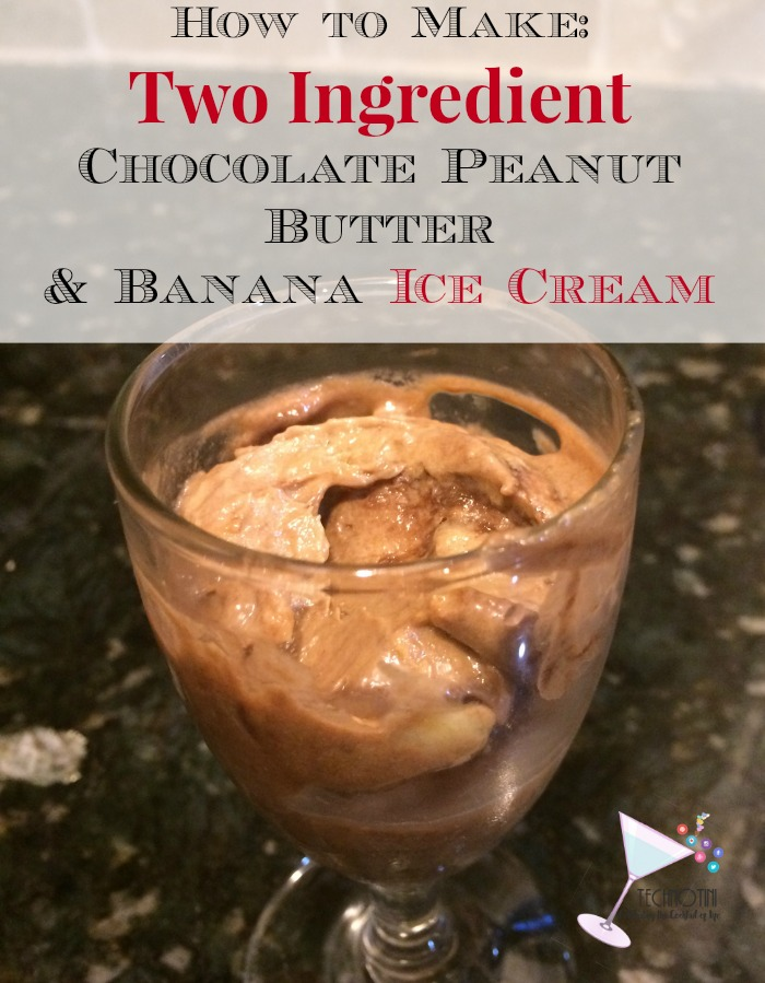 ... Super Easy Two Ingredient Chocolate Peanut Butter and Banana Ice Cream