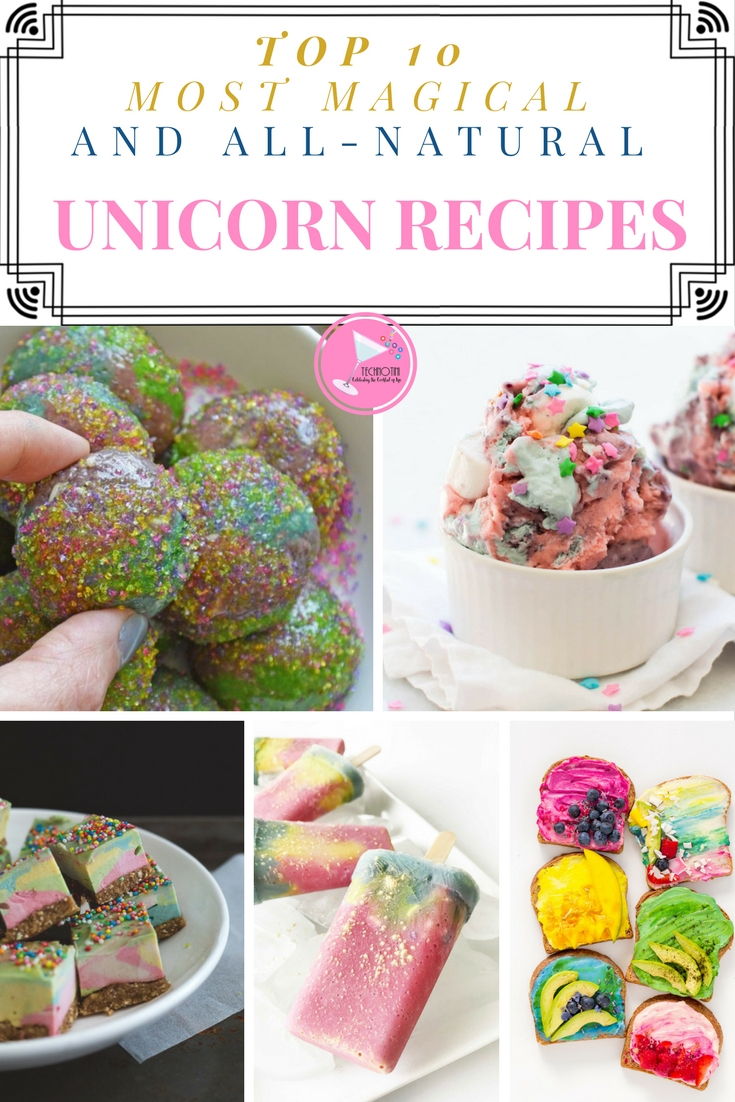 10 Most Magical, All-Natural Unicorn Recipes