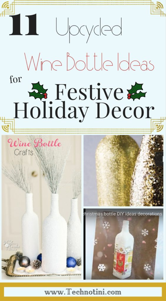 I'm sharing 11 fun ways to easily decorate your DIY holiday home with festive, upcycled wine bottles. You can group several together as a centerpiece, or space them out on a mantel, or place them next to other holiday decor as accent pieces. The sky's the limit. My favorite is the DIY outdoor Christmas light chandelier! You've got to check it out! #christmasLights #DIYHolidaydecor #UpcycledWineBottles