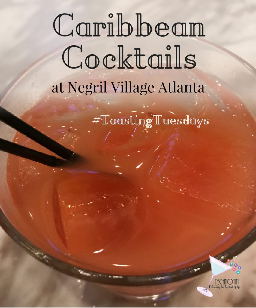 It's Tuesday and that means it's time to take a few minutes out of our busy lives and just celebrate the good, celebrate our wins (however big or small), and Celebrate the Cocktail of Life! This week, we're highlighting Negril Village in Atlanta. They're serving up wonderful Caribbean cocktails. Check out which ones were our favorites.